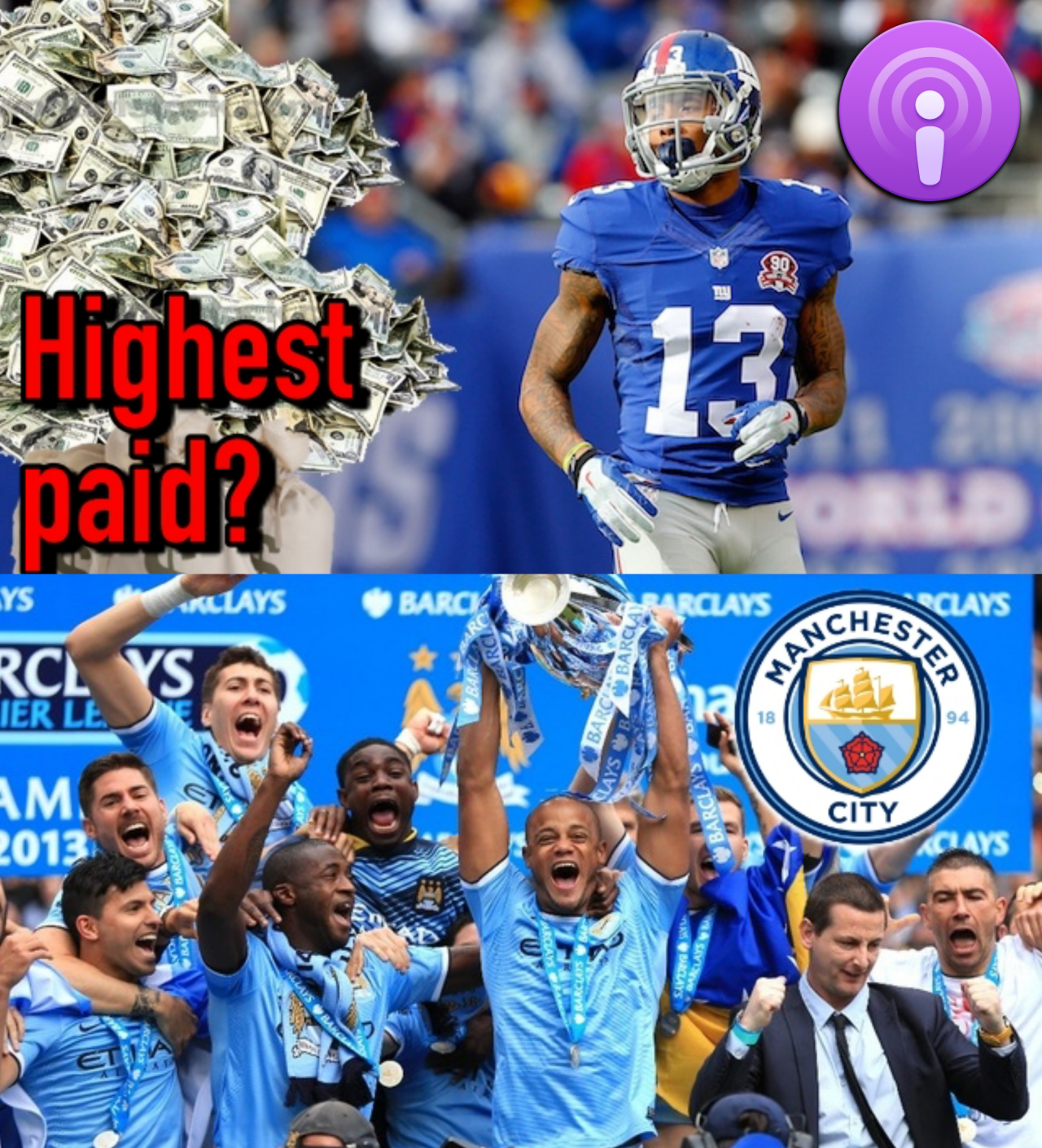 Should Odell be the highest-paid WR? + is Manchester City's